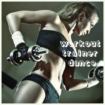 Various Artists - Workout Trainer Dance