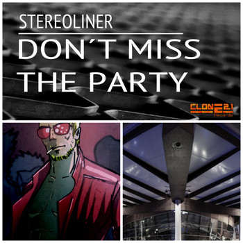 Stereoliner - Don't Miss the Party