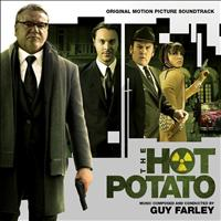 Guy Farley - The Hot Potato