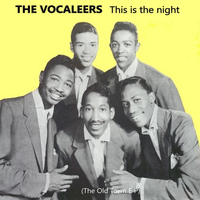 The Vocaleers - This is the Night: The Old Town EP