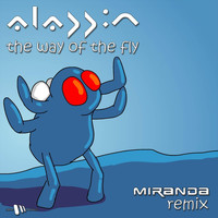 Aladdin - The Way Of The Fly (Miranda Remix)