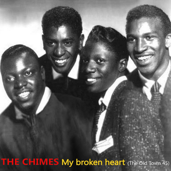 The Chimes - My Broken Heart, The Old Town 45
