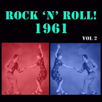 Various Artists - Rock 'n' Roll! 1961 Vol 2