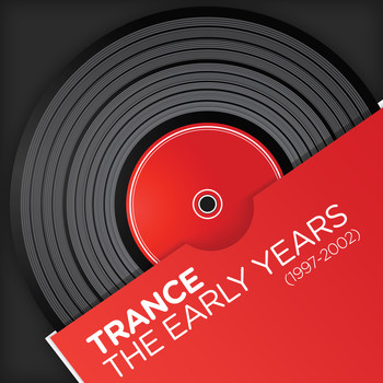 Various Artists - Trance - The Early Years (1997-2002)