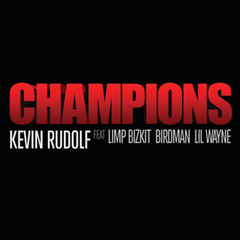 Kevin Rudolf - Champions (Edited Version)