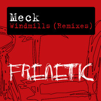 Meck - Windmills (Remixes)