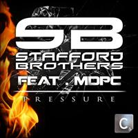 Stafford Brothers Feat. MDPC - Pressure
