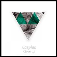 Caspian - Close Up