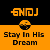 GNIDJ - Stay in His Dream