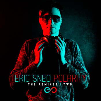 Eric Sneo - Polarity (The Remixes: Two)