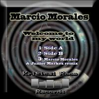 Marcio Morales - Welcome To My World Ep