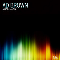 Ad Brown - Good Feeling