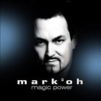 Mark 'Oh - Magic Power