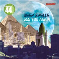 Deep Spelle - See You Again