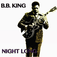 B.B. King - Night Long