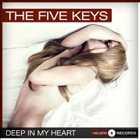 The Five Keys - Deep in My Heart