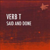 Verb T - Said and Done (Explicit)