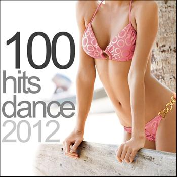 Various Artists - 100 Hits Dance 2012 (Explicit)