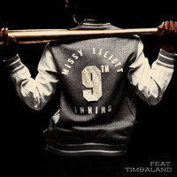 Missy Elliott - 9th Inning