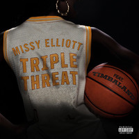 Missy Elliott - Triple Threat (Explicit)