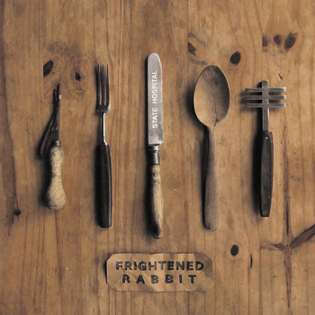 Frightened Rabbit - State Hospital (Explicit)