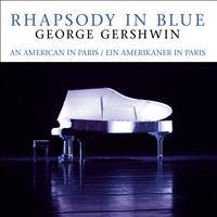 George Gershwin - Rhapsody In Blue, The
