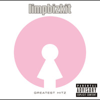 Limp Bizkit - Greatest Hitz (Explicit Version)