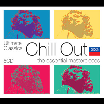 Various Artists - Ultimate Classical Chill Out