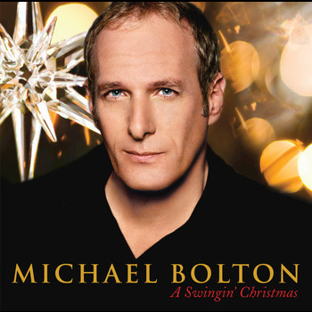 Michael Bolton - A Swingin' Christmas