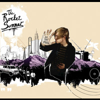 The Rocket Summer - Do You Feel