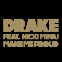 Drake / Nicki Minaj - Make Me Proud (Edited Version)