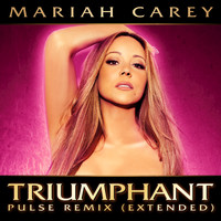 Mariah Carey - Triumphant (Pulse Remix Extended)