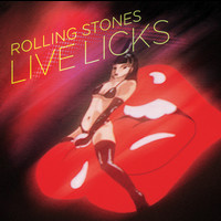 The Rolling Stones - Live Licks (2009 Re-Mastered Digital Version)