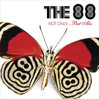 The 88 - Not Only...But Also