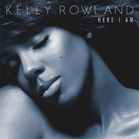 Kelly Rowland - Here I Am (Deluxe Version)