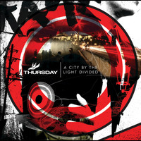 Thursday - A City By The Light Divided (Enhanced Album Version)