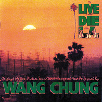 Wang Chung - To Live & Die In L.A.