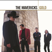 The Mavericks - Gold