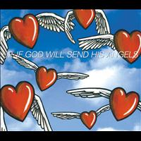 U2 - If God Will Send His Angels