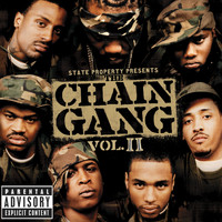State Property - State Property Presents The Chain Gang Vol II