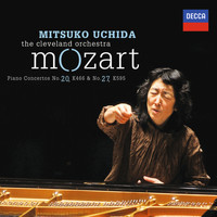 Mitsuko Uchida - Mozart: Piano Concertos No.20 in D minor, K.466 & No.27 in B flat, K.595