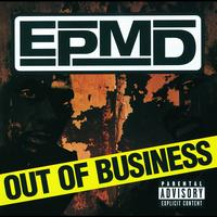 EPMD - Out Of Business (Explicit Version (Disc 1))