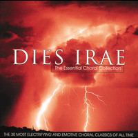 Various Artists - Dies Irae - The Essential Choral Collection
