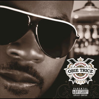 Obie Trice - Second Rounds On Me (Explicit Version)