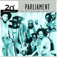 Parliament - 20th Century Masters: The Millennium Collection: Best Of Parliament