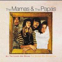 The Mamas & The Papas - All The Leaves Are Brown The Golden Era Collection