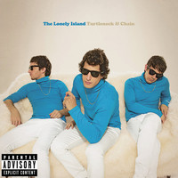 The Lonely Island - Turtleneck & Chain (Explicit Version)