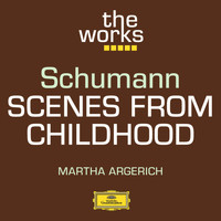 Martha Argerich - Schumann: Scenes from Childhood