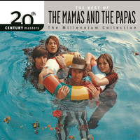The Mamas & The Papas - 20th Century Masters: The Millennium Collection: Best Of The Mamas & The Papas
