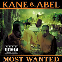 Kane & Abel - Most Wanted (Explicit Version)
